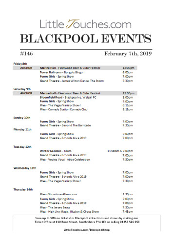 B2C Blackpool Visitors Free Guest Resource - Blackpool Shows and Events February 8 to February 14 - PDF What's On Guide Listings Print-off #146 Thursday February 7