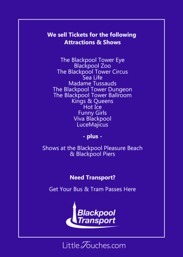 Tickets for The Blackpool Tower Eye, Circus, Dungeon, Ballroom, Madame Tussauds, SeaLife, Central Pier Kings and Queens, Blackpool Pier Shows, Pleasure Beach Hot Ice, Viva Blackpool, LuceMajicus, Funny Girls and Blackpool Transport