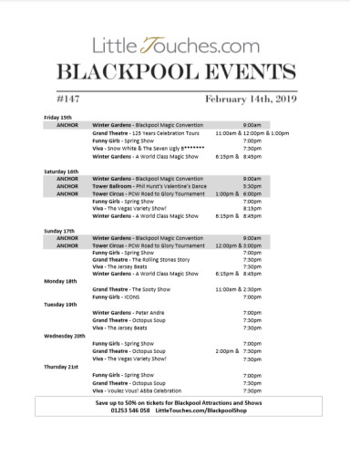 B2C Blackpool Visitors Free Guest Resource - Blackpool Shows and Events February 15 to February 21 - PDF What's On Guide Listings Print-off #147 Thursday February 14