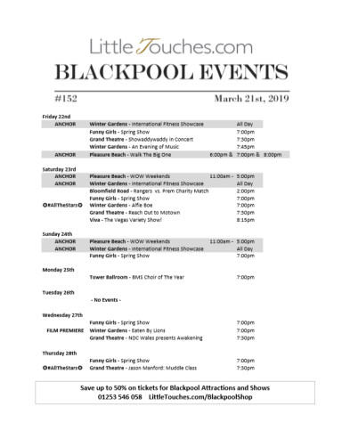 B2C Blackpool Visitors Free Guest Resource - Blackpool Shows and Events March 22 to March 28 - PDF What's On Guide Listings Print-off #152 Thursday March 21