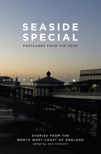 Seaside Special: Postcards from the Edge - BlueMoose Books, Jenn Ashworth
